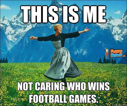 Funny-memes-not-caring-who-wins-football-games